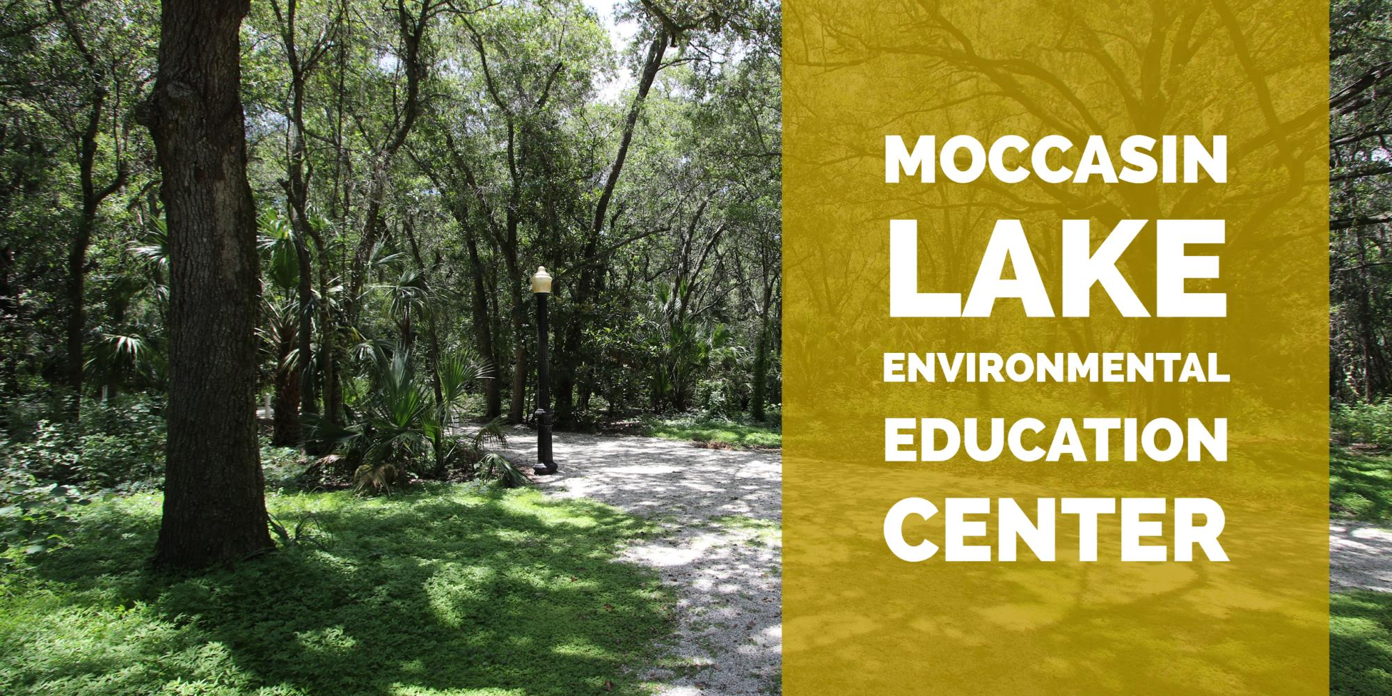 Mocassin Lake environmental Education Center