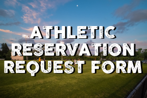 Athletic Reservation Request Form Button