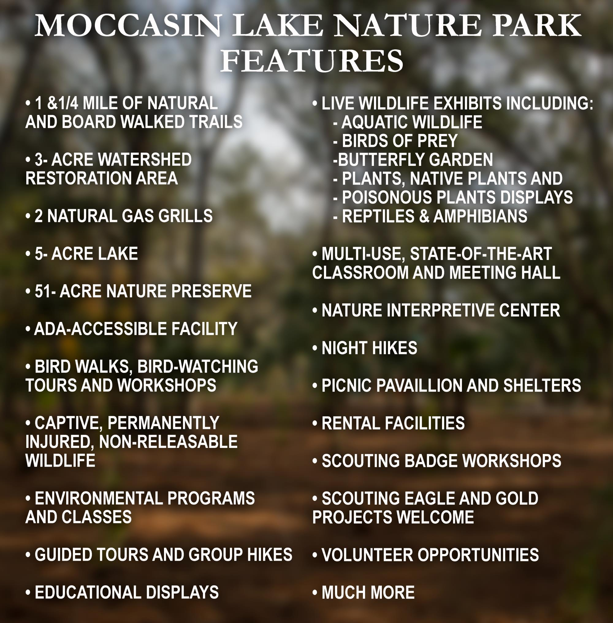 Features of Moccasin Lake Nature Park